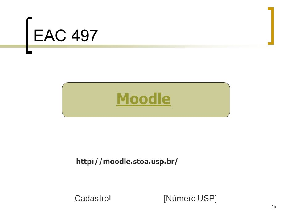 EAC 497 EAC 497 Moodle Cadastro! [Número USP]